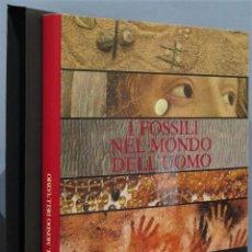 Libros de segunda mano: I FOSSILI NEL MONDO DELL UOMO. ANNOSCIA ENRICO. Lote 245488645