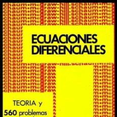 Libros de segunda mano de Ciencias: ECUACIONES DIFERENCIALES. TEORIA Y 560 PROBLEMAS RESUELTOS. MATEMATICAS.. Lote 245548475