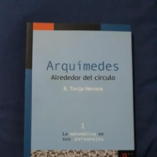 Livros em segunda mão: ARQUÍMEDES, ALREDEDOR DEL CÍRCULO - R. TORIJA HERRERA. Lote 246084630