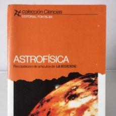 Libros de segunda mano de Ciencias: LIBROS DE CIENCIA. ASTROFÍSICA - LA RECHERCHE. Lote 246108220