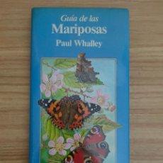 Livres d'occasion: GUÍA DE LAS MARIPOSAS (PAUL WHALLEY) GUÍA DE BOLSILLO FOLIO - ENTOMOLOGÍA. Lote 246605930