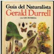 Libri di seconda mano: GUIA DEL NATURALISTA GERALD DURRELL BLUME 1983. Lote 246702765