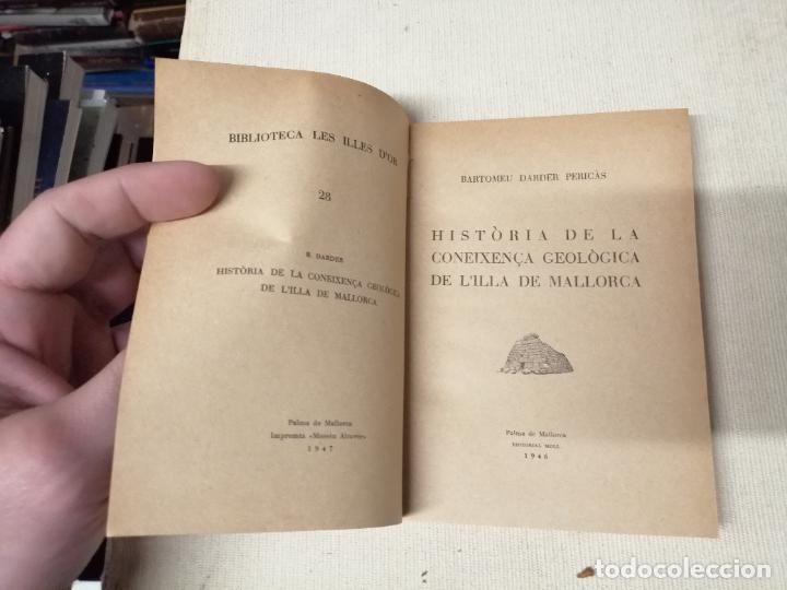 Libros de segunda mano: HISTÒRIA DE LA CONEIXENÇA GEOLÒGICA DE LILLA DE MALLORCA . BARTOMEU DARDER . MOLL . 1946 - Foto 2 - 247443620