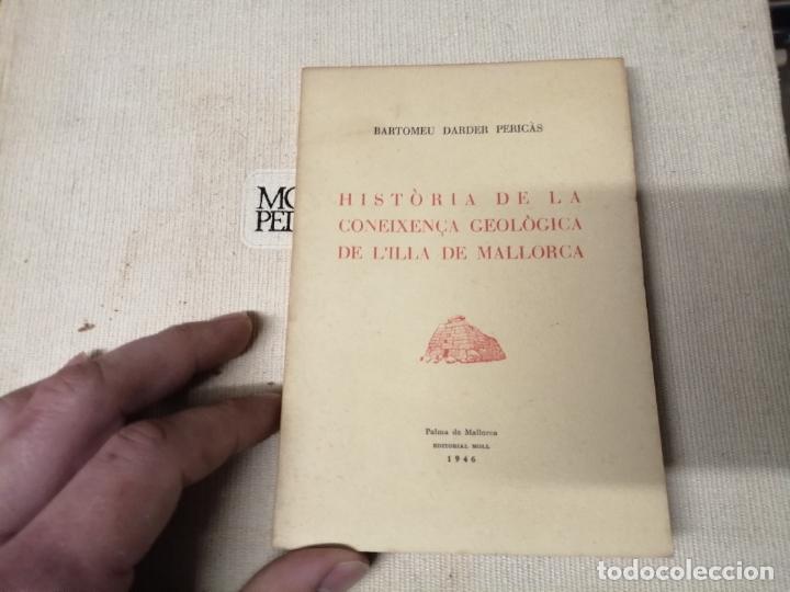 HISTÒRIA DE LA CONEIXENÇA GEOLÒGICA DE L'ILLA DE MALLORCA . BARTOMEU DARDER . MOLL . 1946 (Libros de Segunda Mano - Ciencias, Manuales y Oficios - Paleontología y Geología)