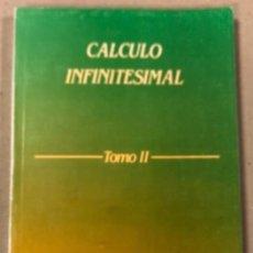 Libros de segunda mano de Ciencias: CALCULO INFINITESIMAL (TOMO II). FRANCISCO GRANERO. EDITADO POR EL AUTOR EN 1985. 303 PÁGINAS.. Lote 154816506