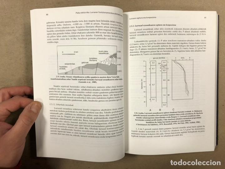 Libros de segunda mano: PLAKA TEKTONIKA: LURRAREN FUNTZIONAMENDUA ULERTZEKO TEORIA. ARTURO APRAIZ ATUTXA - Foto 7 - 247552635