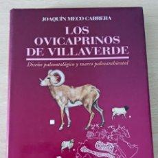 Libros de segunda mano: LOS OVICAPRINOS DE VILLAVERDE Nº2 DE LA COLECCIÓN ESTUDIOS PREHISPÁNICOS TAPA DURA 1992. Lote 247552655