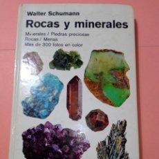 Libros de segunda mano: 1988 ROCAS Y MINERALES, WALTER SCHUMANN, MAS DE 399 FOTOS COLOR, ED. OMEGA, TAPA DURA. Lote 247568010
