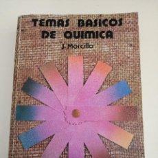 Libri di seconda mano: TEMAS BÁSICOS DE QUÍMICA. J. MORCILLO. ALHAMBRA. (PEDIDO MÍNIMO 3 €).. Lote 247711905