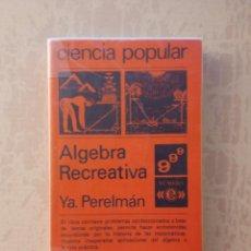 Libri di seconda mano: ÁLGEBRA RECREATIVA - YA PERELMÁN - EDITORIAL MIR. Lote 247755345
