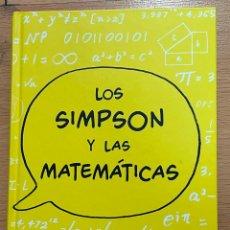 Libri di seconda mano: LOS SIMPSON Y LAS MATEMATICAS, SIMON SINGH. Lote 251117810