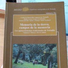 Libros de segunda mano: LOS AGROECOSISTEMAS TRACISIONALES DE TENTUDIA (BADAJOZ). VOL.1. DEHESA Y TIERRAS CALMAS. RARISMO. Lote 251320050