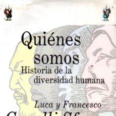 Libri di seconda mano: CAVALLI SFORZA : QUIÉNES SOMOS - HISTORIA DE LA DIVERSIDAD HUMANA (DRAKONTOS, 1994). Lote 251557780
