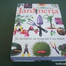 Livres d'occasion: EL ABC DE LA JARDINERIA - EL HUERTO , EL ESQUEJE Y LA PODA .. Lote 251945560