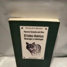 Libri di seconda mano: EL LOBO IBÉRICO: BIOLOGÍA Y MITOLOGÍA. Lote 251948160
