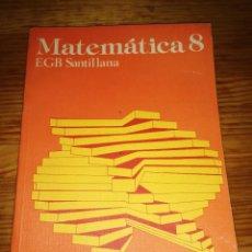 Libri di seconda mano: LIBRO CASI NUEVO EDITORIAL SANTILLANA COLEGIO 8 EGB MATEMÁTICAS AÑO 1983. Lote 252112915