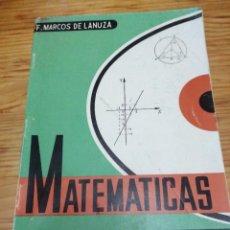 Libros de segunda mano de Ciencias: LIBRO CASI NUEVO MARCOS DE LANUZA GREGORIO DEL TORO COLEGIO 5 QUINTO MATEMÁTICAS AÑO 1969. Lote 252114770