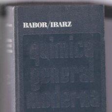 Libros de segunda mano de Ciencias: QUIMICA GENERAL MODERNA POR -- BABOR/IBARZ EDITORIAL MARIN. Lote 252208145