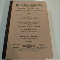 Libros de segunda mano de Ciencias: CURIOSO LIBRO ARTIMETICA RAZONADA. Lote 252683360