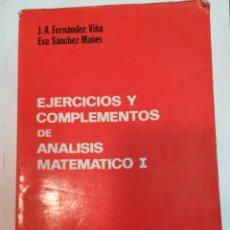 Libros de segunda mano de Ciencias: J.A. FERNÁNDEZ Y EVA SÁNCHEZ EJERCICIOS Y COMPLEMENTOS DE ANÁLISIS MATEMÁTICO I SA3568. Lote 252938775