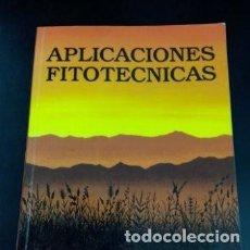 Libros de segunda mano de Ciencias: 1995 APLICACIONES FITOTECNICAS , PEDRO URBANO TERRON. Lote 253221675