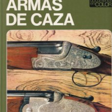 Libros de segunda mano: ARMAS DE CAZA - EDITORIAL TEIDE 1972. Lote 253293750