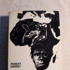 Libri di seconda mano: ARDREY, ROBERT. GÉNESIS EN ÁFRICA. LA EVOLUCIÓN Y EL ORIGEN DEL HOMBRE. Lote 253304665