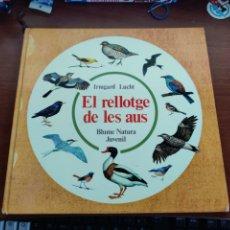 Libros de segunda mano: EL RELLOTGE DE LES AUS IRMGARD LUCHT BLUME NATURA JUVENIL 1980 EN CATALÁN. Lote 253593735