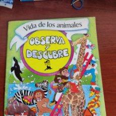 Libros de segunda mano: VIDA DE LOS ANIMALES OBSERVA Y DESCUBRE SM EDICIONES 1978. Lote 253596065