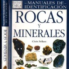 Libros de segunda mano: PELLANT : IDENTIFICACIÓN DE ROCAS Y MINERALES (OMEGA, 2004). Lote 253698770