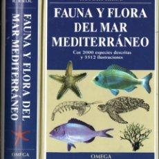 Libros de segunda mano: RIEDL : FAUNA Y FLORA DEL MAR MEDITERRÁNEO (OMEGA, 1986). Lote 253699585