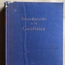Libros de segunda mano de Ciencias: INTRODUCCIÓN A LA GEOFÍSICA. BENJAMIN F. HOWELL JR. EDICIONES OMEGA 1962.. Lote 132458970