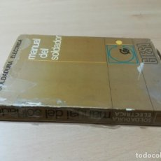 Libros de segunda mano de Ciencias: MANUAL DEL SOLDADOR / SOLDADURA ELECTRICA / GIESA / AB305. Lote 254443060
