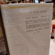 Libri di seconda mano: ECUACIONES DIFERENCIALES. O. PUIG ADAM. Lote 254597085