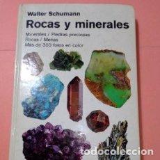 Libros de segunda mano: 1988 ROCAS Y MINERALES, WALTER SCHUMANN, MAS DE 399 FOTOS COLOR, ED. OMEGA, TAPA DURA. Lote 254855475