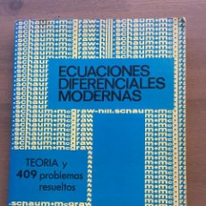 Libri di seconda mano: ECUACIONES DIFERENCIALES MODERNAS, TEORÍA Y 409 PROBLEMAS RESUELTOS, SERIE SCHAUM DE MCGRAW-HILL. Lote 254950380