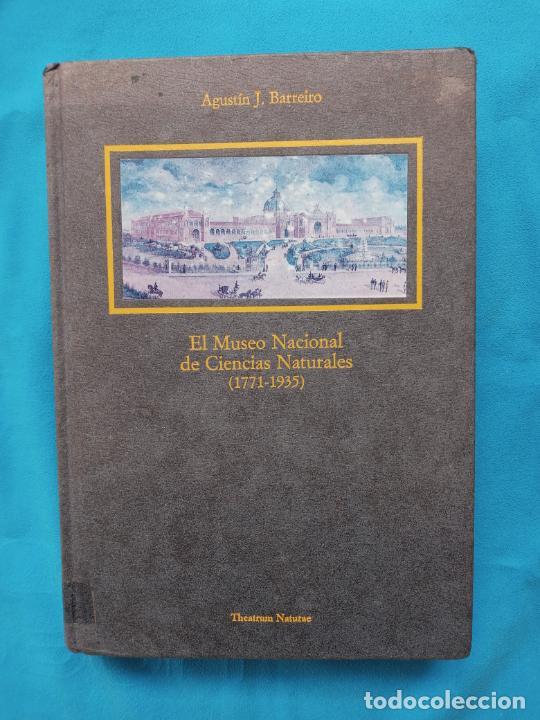 MUSEO NACIONAL DE CIENCIAS NATURALES 1771-1935 - AGUSTÍN J. BARREIRO (Libros de Segunda Mano - Ciencias, Manuales y Oficios - Biología y Botánica)