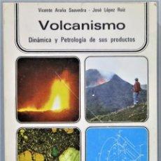 Libros de segunda mano: VOLCANISMO. DINAMICA Y PETROLOGIA DE SUS PRODUCTOS. VV.AA. Lote 255015395