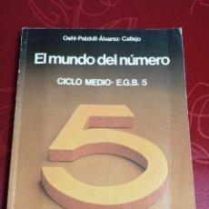 Libros de segunda mano de Ciencias: MATEMÁTICAS 5 EGB. EL MUNDO DEL NÚMERO.. Lote 255433140