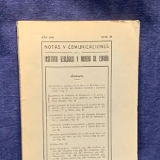 Libros de segunda mano: NOTAS Y COMUNICACIONES DEL INSTITUTO GEOLOGICO Y MINERO DE ESPAÑA NUMERO 35 AÑO 1954 24X17X1CMS. Lote 255543785