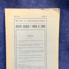 Libros de segunda mano: NOTAS Y COMUNICACIONES DEL INSTITUTO GEOLOGICO Y MINERO DE ESPAÑA NUMERO 25 AÑO 1952 24X16X1,5CMS. Lote 255543835