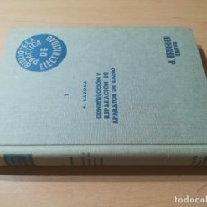 Libri di seconda mano: CONSTRUCCION Y REPARACION DE APARATOS DE RADIO I / LAGOMA / BRUGER 1960 / AG18. Lote 255645415