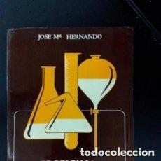 Livros em segunda mão: 1977 PROBLEMAS DE QUIMICA GENERAL, JOSE MARIA HERNANDO TAPA BLANDA. Lote 256019740