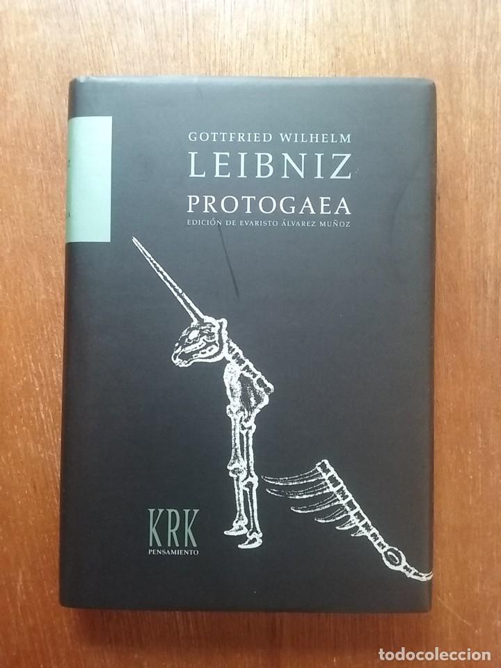 PROTOGAEA, GOTTFRIED WILHELM LEIBNIZ, EDICION DE EVARISTO ALVAREZ MUÑOZ, KRK, 2006 (Libros de Segunda Mano - Ciencias, Manuales y Oficios - Paleontología y Geología)