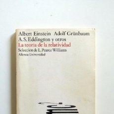 Libros de segunda mano de Ciencias: LA TEORIA DE LA RELATIVIDAD. EINSTEIN.GRUNBAUM.EDDINGTON Y OTROS. ALIANZA UNIVERSIDAD.1978. Lote 257341080