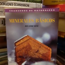 Libros de segunda mano: MINERALES BÁSICOS - JOAN ASTOR VIGNAU. Lote 257379290