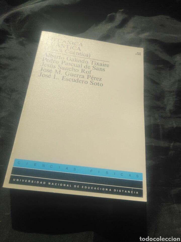 MECÁNICA CUÁNTICA. (FÍSICA CUÁNTICA). UNED. (Libros de Segunda Mano - Ciencias, Manuales y Oficios - Física, Química y Matemáticas)