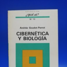 Libros de segunda mano: CIBERGENETICA Y BIOLOGIA. ANDREE GOUDOT- PERROT. OIKOS-TAU. 1970. PAGS. 126.. Lote 257432880