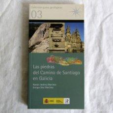 Libros de segunda mano: LAS PIEDRAS DEL CAMINO DE SANTIAGO EN GALICIA, R. JIMENEZ Y E. DÍAZ, 2013. Lote 257711130