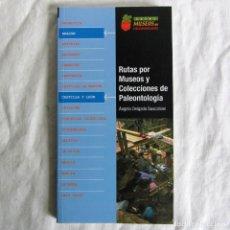 Libros de segunda mano: RUTAS POR MUSEOS Y COLECCIONES DE PALEONTOLOGÍA, A. DELGADO BUSCALIONI, Nº 2, 2005. Lote 257711640